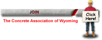 Join the Concrete Association of Wyoming